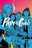 Paper girls: Vol. 1