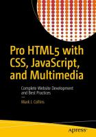 Pro HTML 5 with CSS, Java Script and multimedia