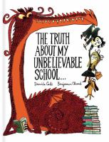 The truth about my unbelievable school-