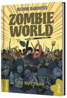 Zombie World: Bok 4, Du ruttnar