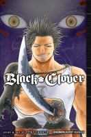 Black clover: Vol. 6, The man who cuts death / translation: Taylor Engel