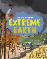 Big Picture: Extreme Earth